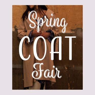 """""""Spring COAT fair"""""""